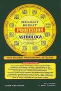 Select Right Profession through astrology: How to Avert Professional Set Back